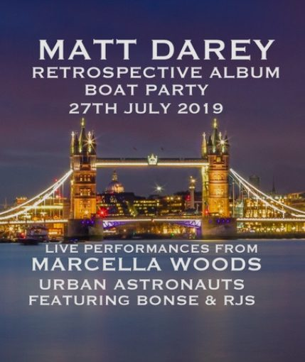 Matt Darey Boat Party 27/07/19